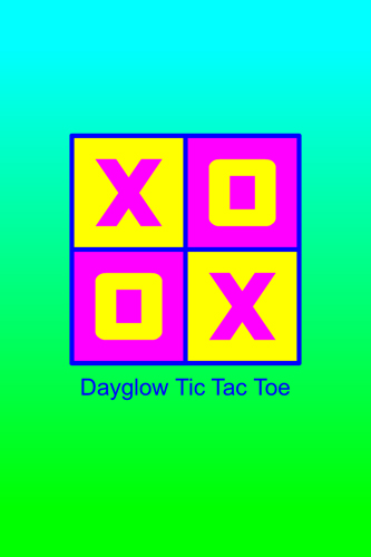 Dayglow Tic Tac Toe Splash Title